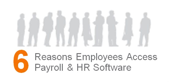 6 Reasons Your Employees Will Access Your Payroll & HR Software