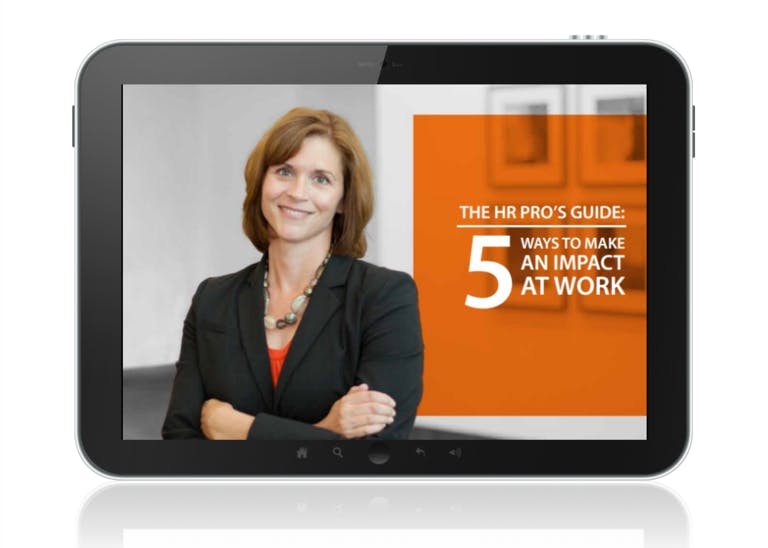 The HR Pro's Guide: 5 Ways to Make an Impact at Work