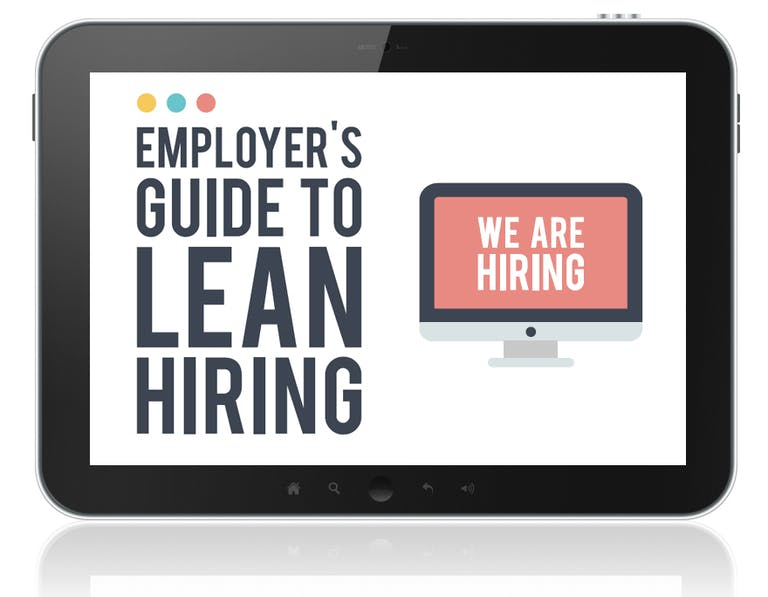 eGuide: The Employer's Guide to Lean Hiring