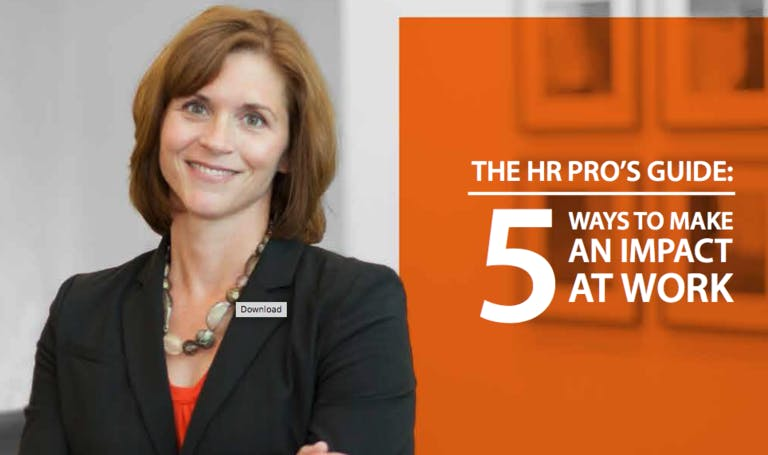 HR Pro's Guide – 5 Ways to Make an Impact at Work