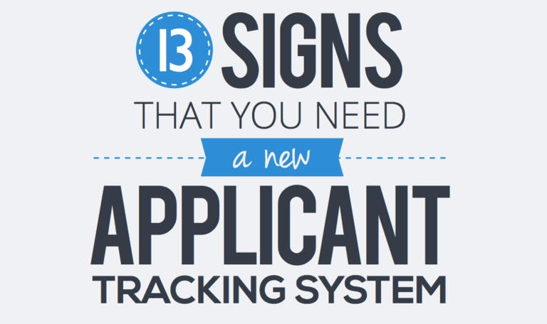 13 Signs That You Need an Applicant Tracking System