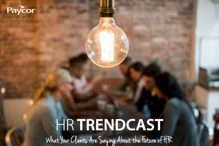 HR Trendcast Report: What Your Clients Need to Know