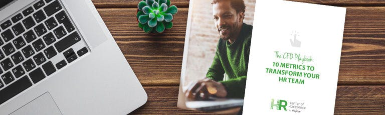 The CFO Playbook: 10 Metrics to Transform Your HR Team