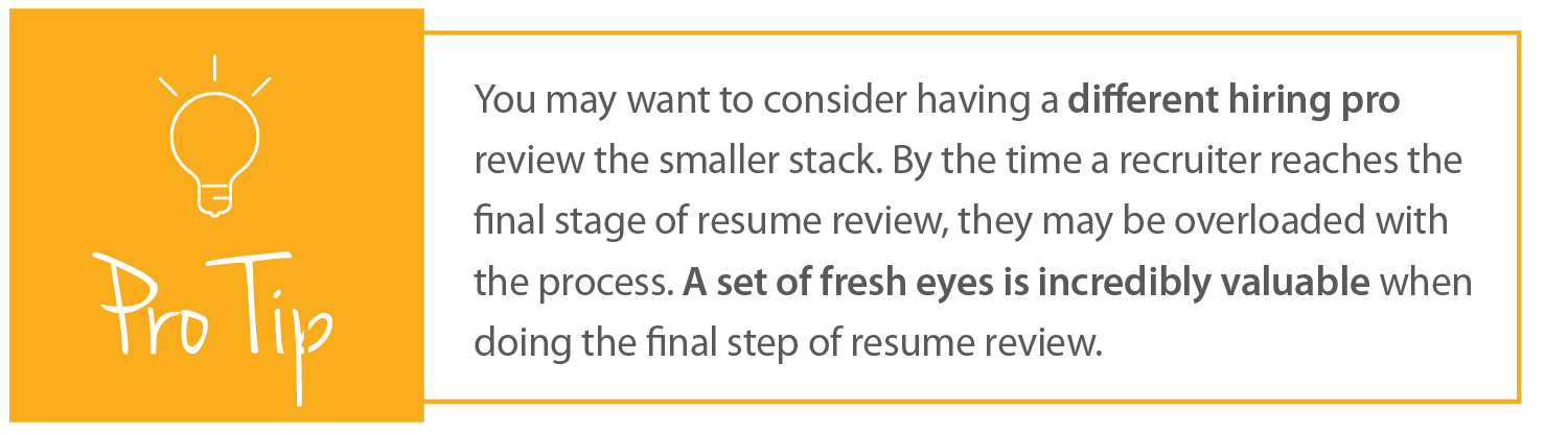 How to Review Resumes | Pro Tip 3