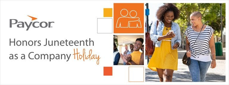 Paycor Honors Juneteenth as a Company Holiday
